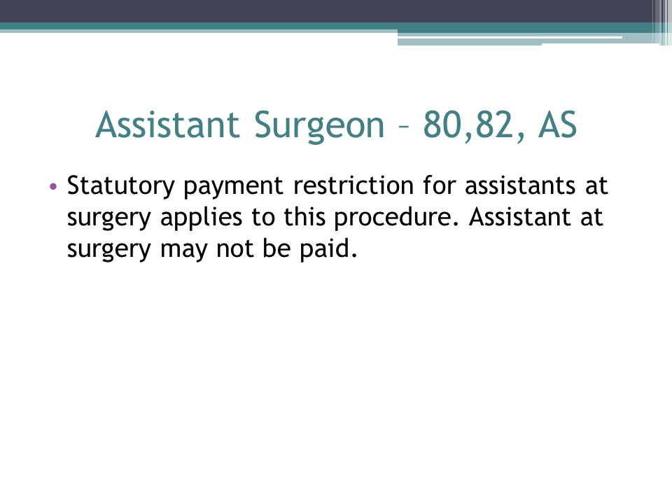 Assistant Surgeon – 80,82, AS