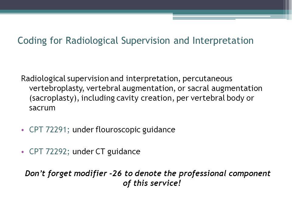 Coding for Radiological Supervision and Interpretation