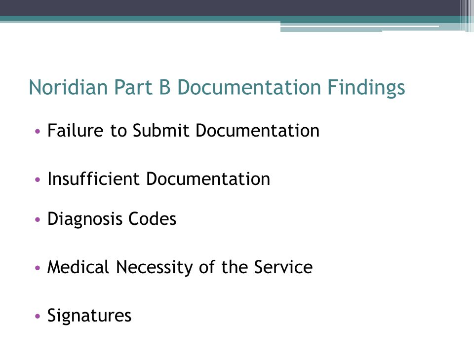 Noridian Part B Documentation Findings