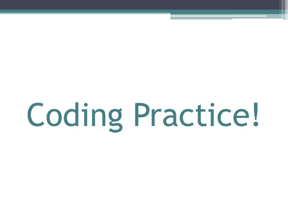 Coding Practice!