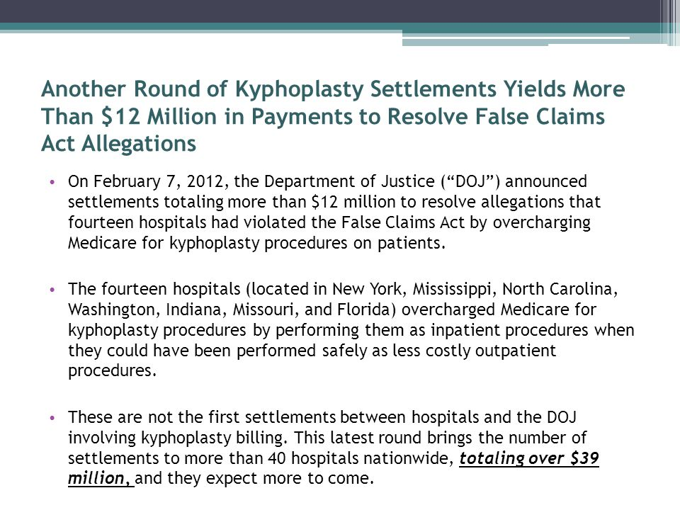 Another Round of Kyphoplasty Settlements Yields More Than $12 Million in Payments to Resolve False Claims Act Allegations