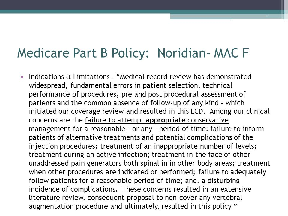 Medicare Part B Policy: Noridian- MAC F