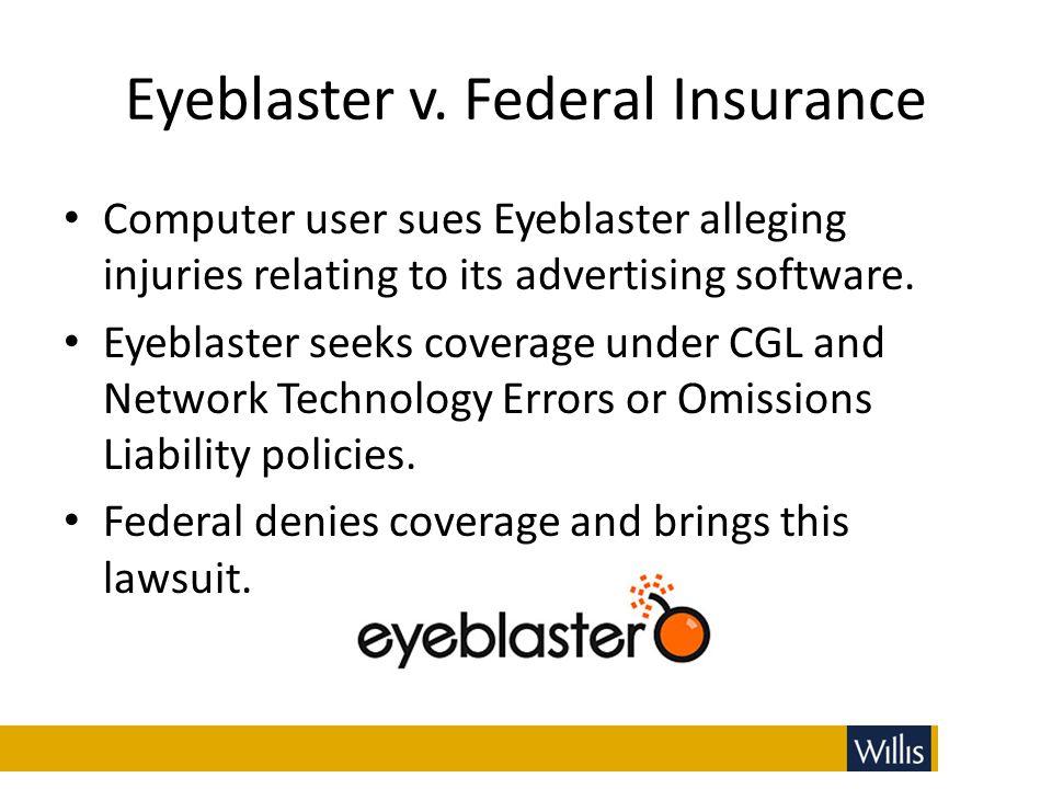 Eyeblaster v. Federal Insurance