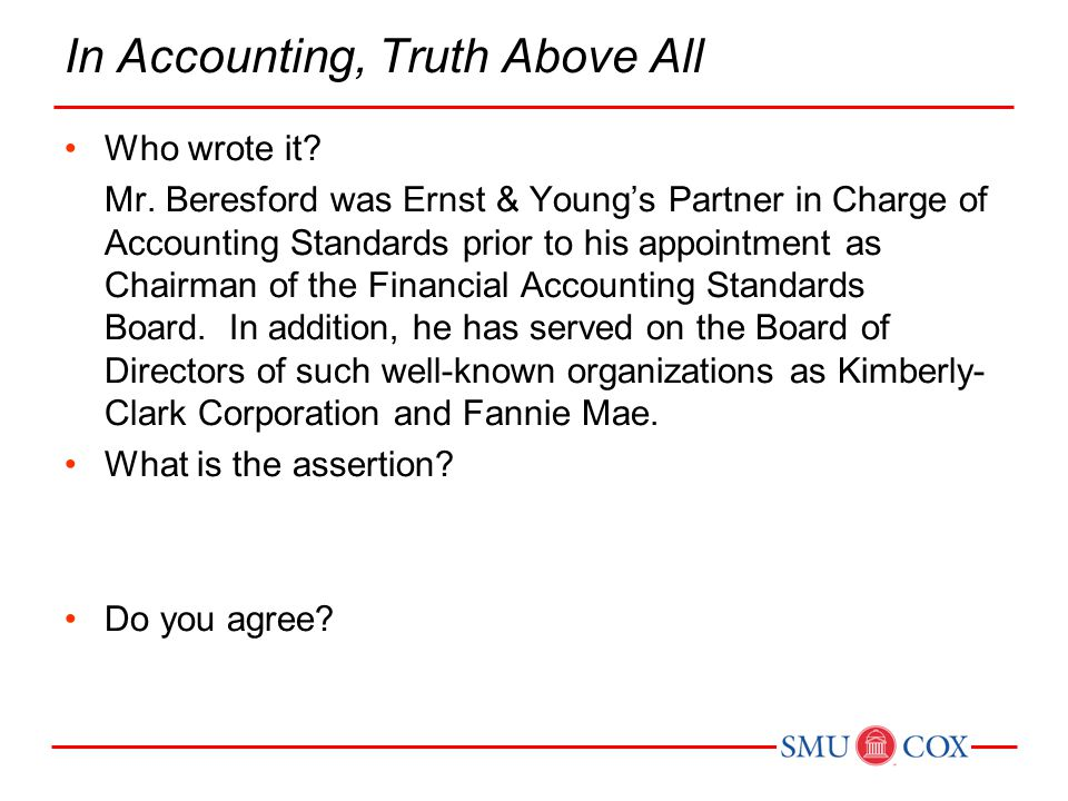 In Accounting, Truth Above All