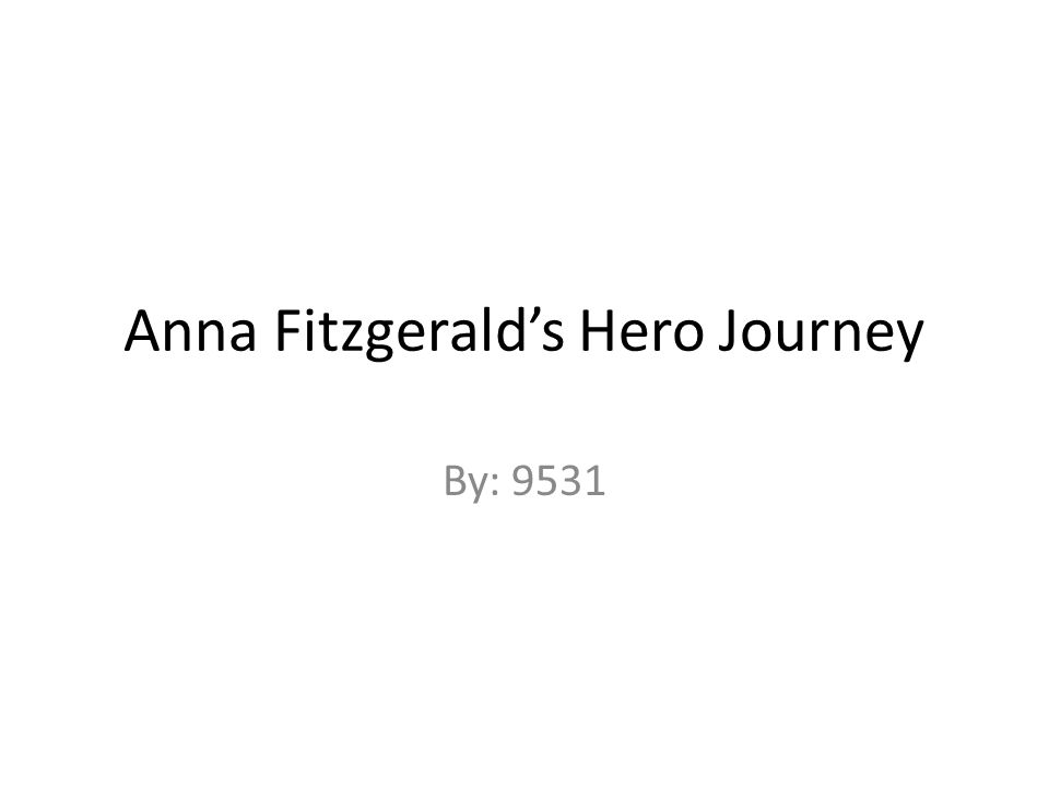 Anna Fitzgerald's Hero Journey