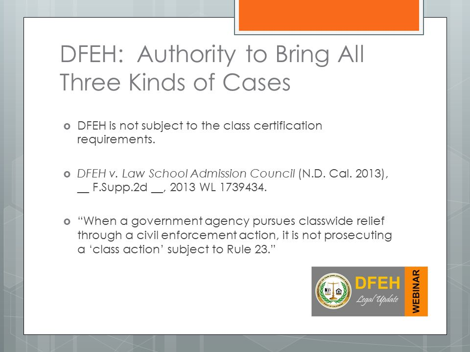 DFEH: Authority to Bring All Three Kinds of Cases