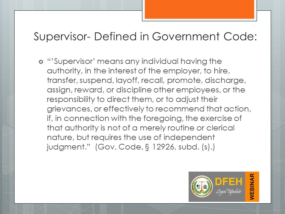Supervisor- Defined in Government Code:
