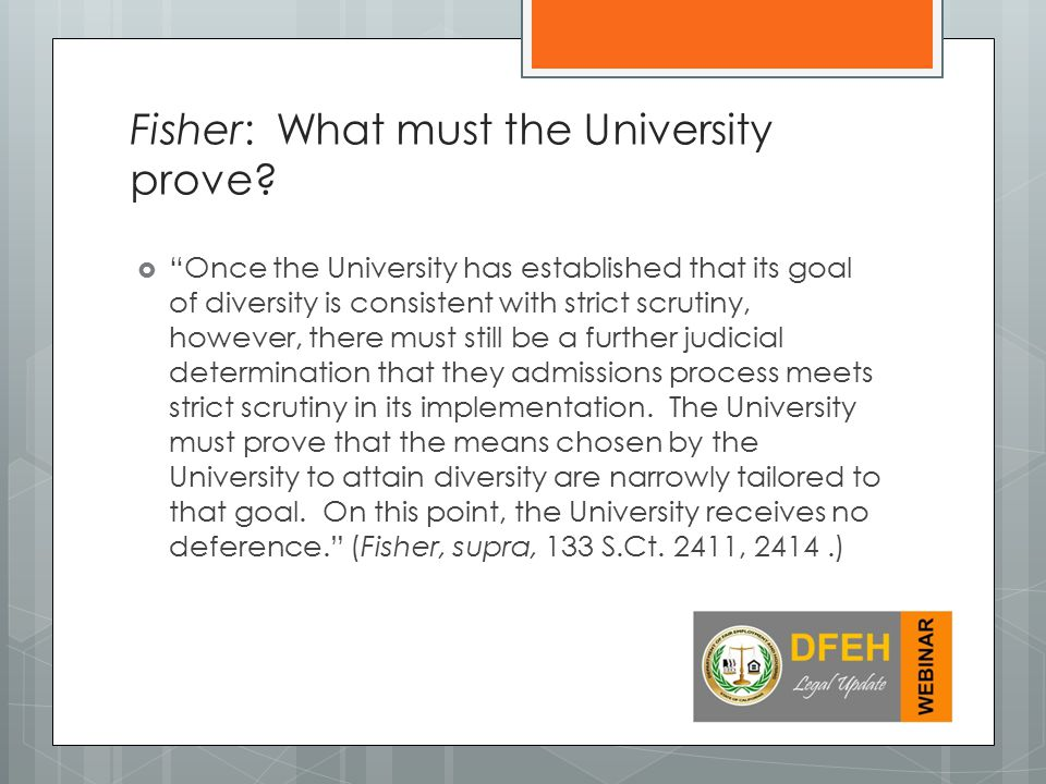 Fisher: What must the University prove