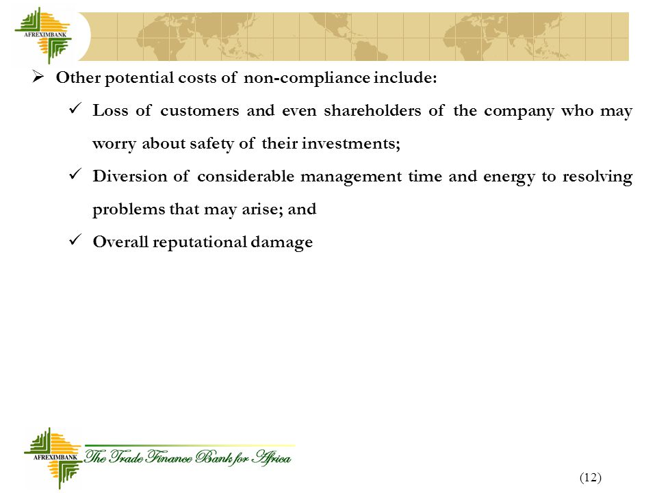 Other potential costs of non-compliance include:
