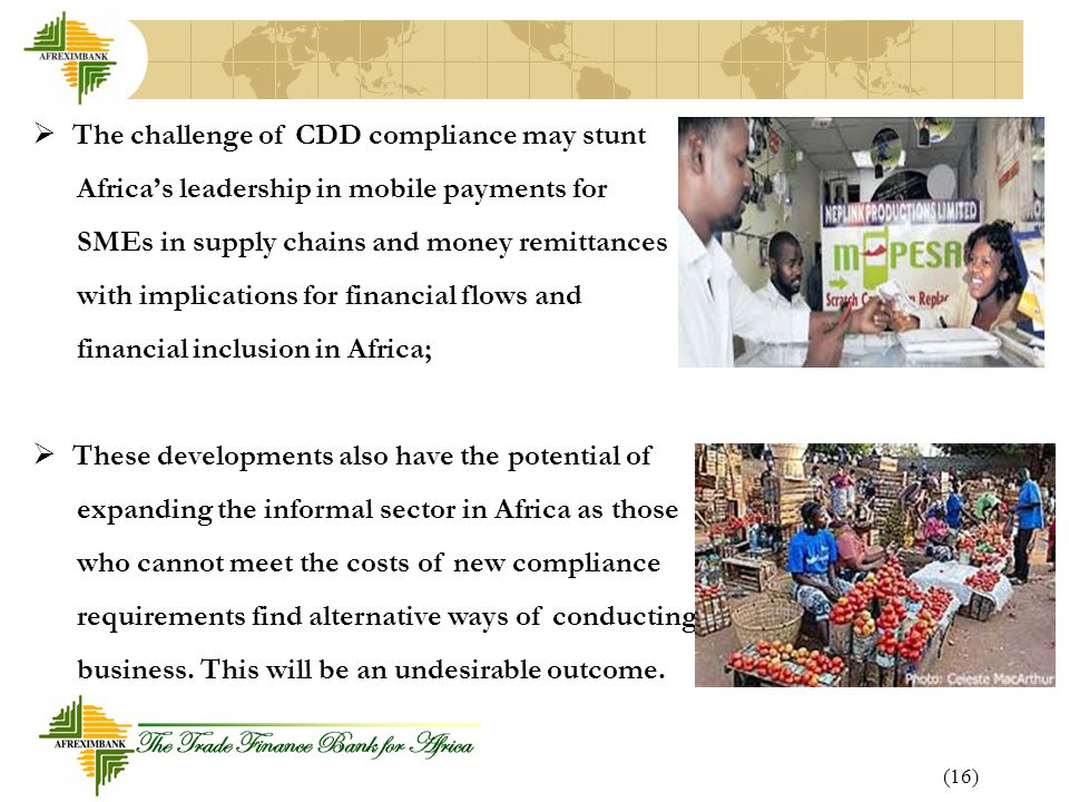 The challenge of CDD compliance may stunt