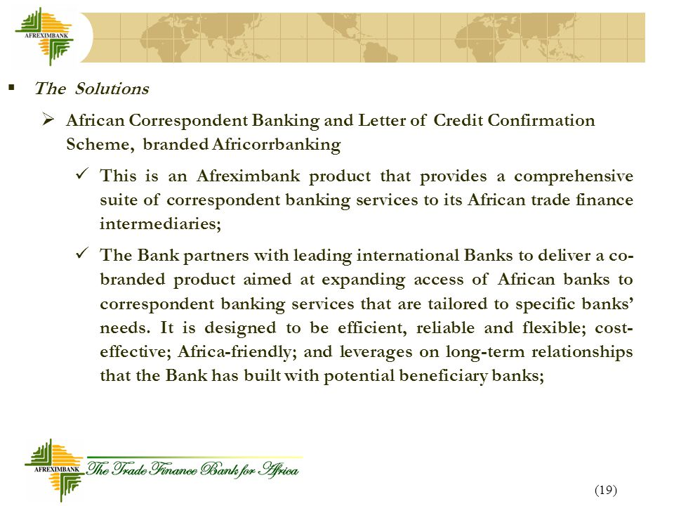 The Solutions African Correspondent Banking and Letter of Credit Confirmation Scheme, branded Africorrbanking.