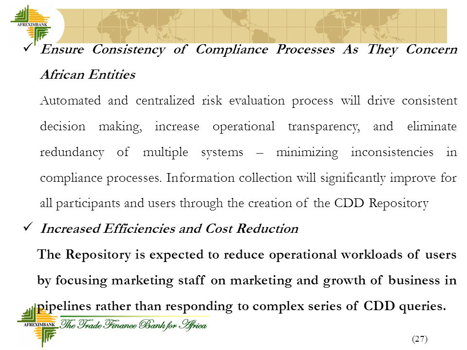 Ensure Consistency of Compliance Processes As They Concern African Entities
