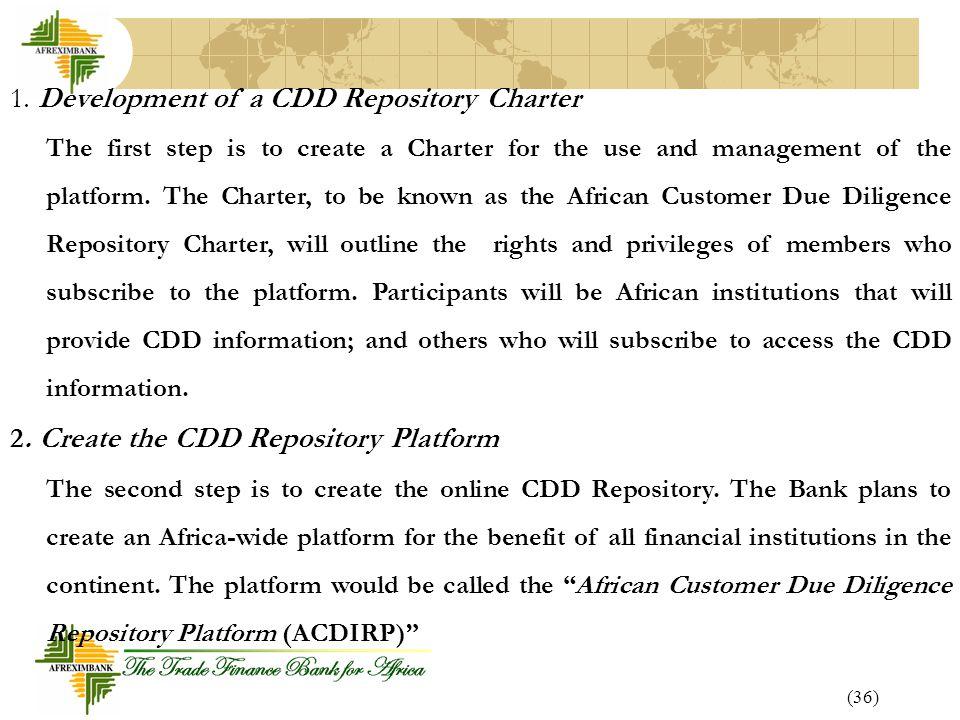1. Development of a CDD Repository Charter