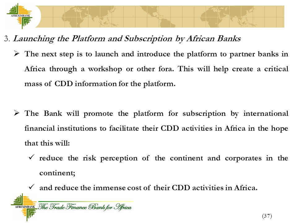 3. Launching the Platform and Subscription by African Banks
