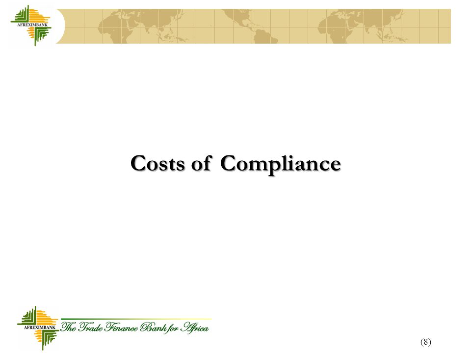 Costs of Compliance