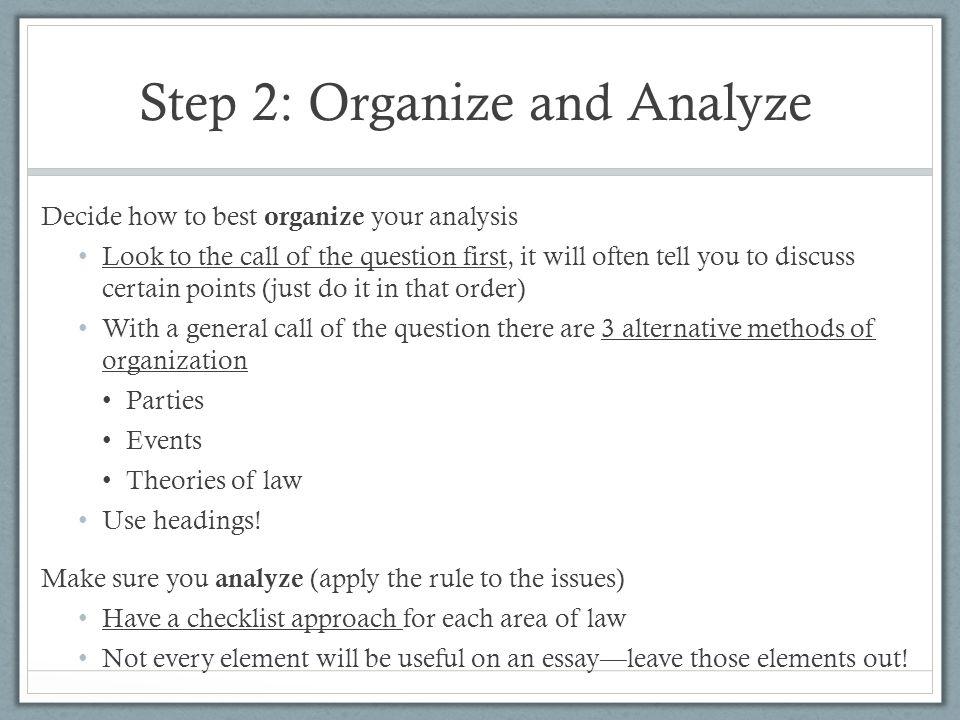 Step 2: Organize and Analyze