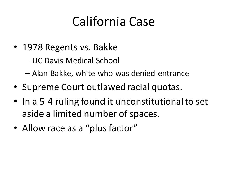 California Case 1978 Regents vs. Bakke