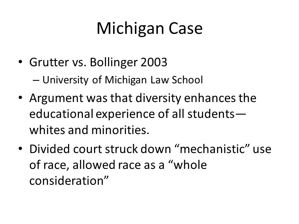 Michigan Case Grutter vs. Bollinger 2003