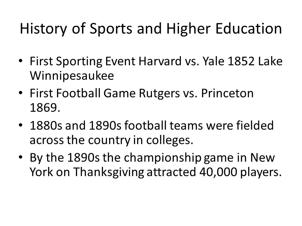History of Sports and Higher Education