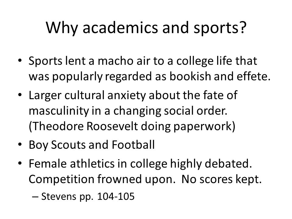 Why academics and sports