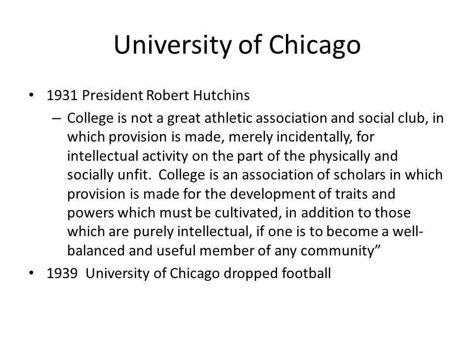 University of Chicago 1931 President Robert Hutchins