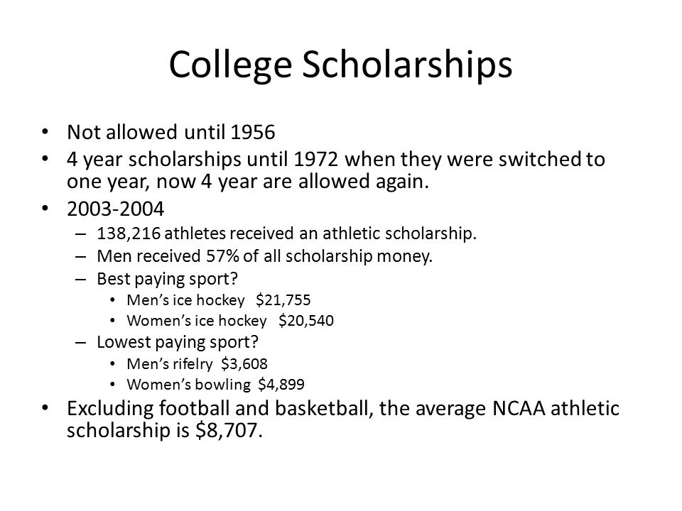 College Scholarships Not allowed until 1956