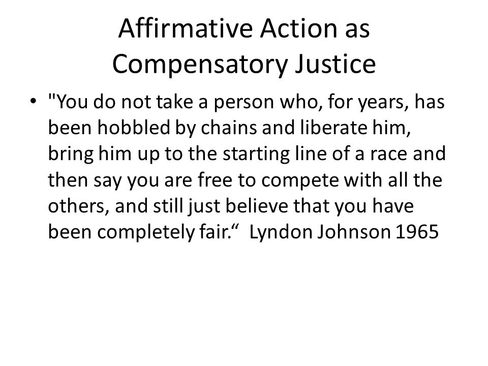 Affirmative Action as Compensatory Justice