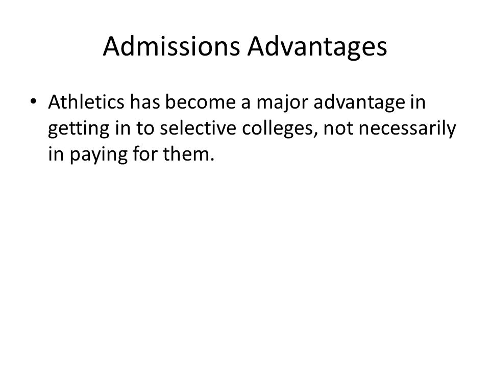 Admissions Advantages