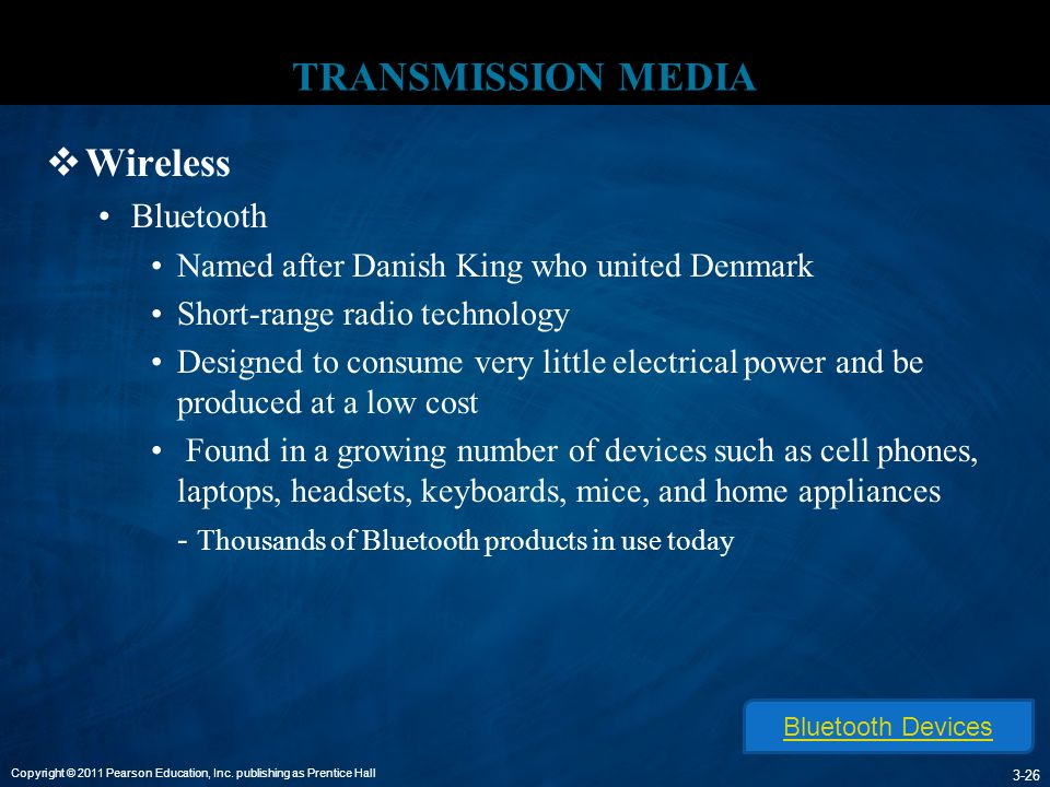 TRANSMISSION MEDIA Wireless Bluetooth
