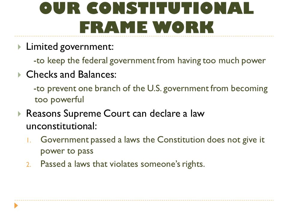 OUR CONSTITUTIONAL FRAME WORK