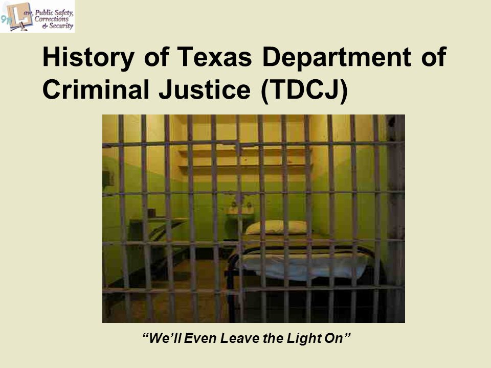 History of Texas Department of Criminal Justice (TDCJ)