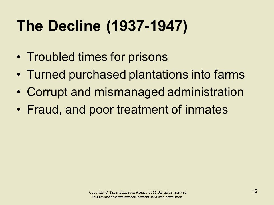 The Decline (1937-1947) Troubled times for prisons