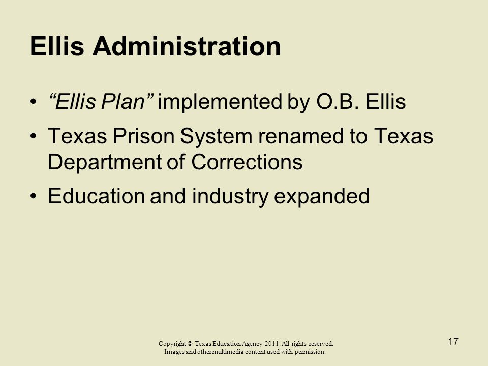 Ellis Administration Ellis Plan implemented by O.B. Ellis