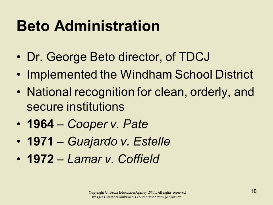 Beto Administration Dr. George Beto director, of TDCJ
