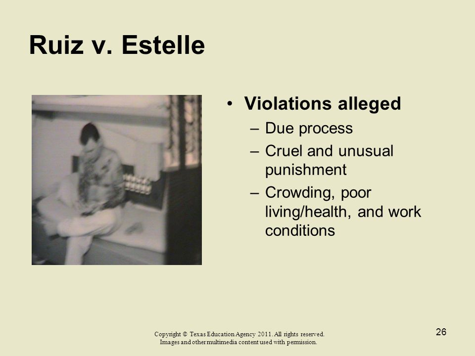 Ruiz v. Estelle Violations alleged Due process