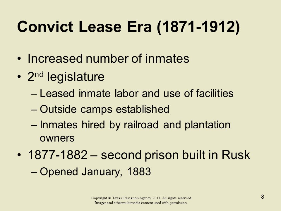 Convict Lease Era (1871-1912) Increased number of inmates
