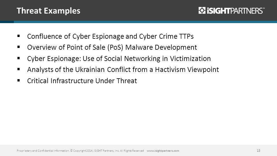 Threat Examples Confluence of Cyber Espionage and Cyber Crime TTPs