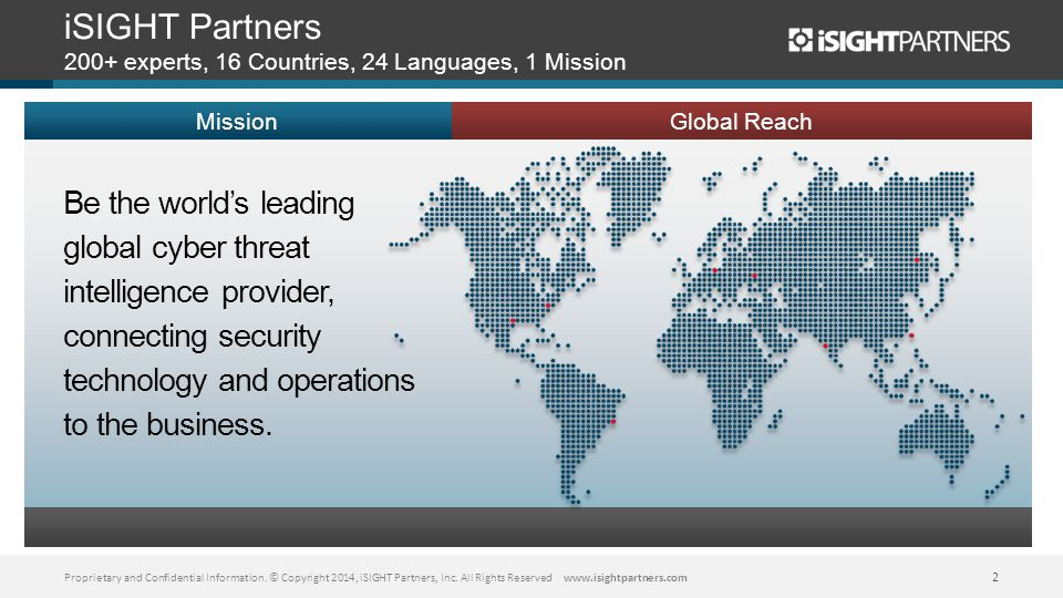 iSIGHT Partners 200+ experts, 16 Countries, 24 Languages, 1 Mission