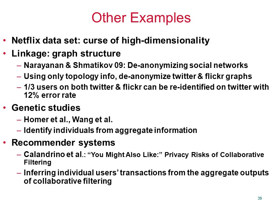 Other Examples Netflix data set: curse of high-dimensionality