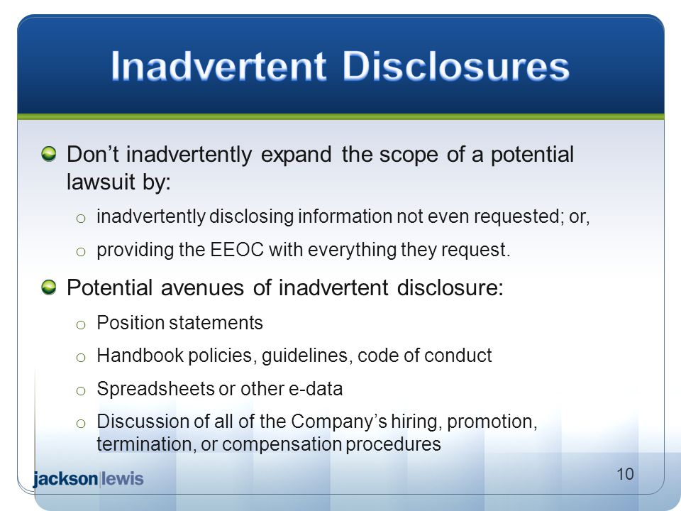 Inadvertent Disclosures