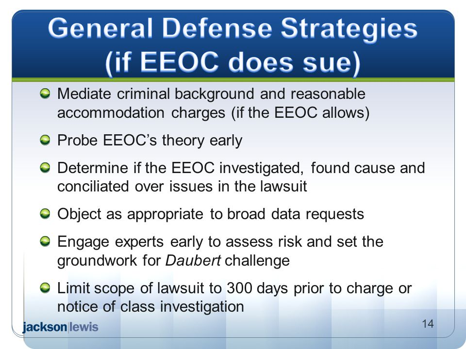 General Defense Strategies (if EEOC does sue)