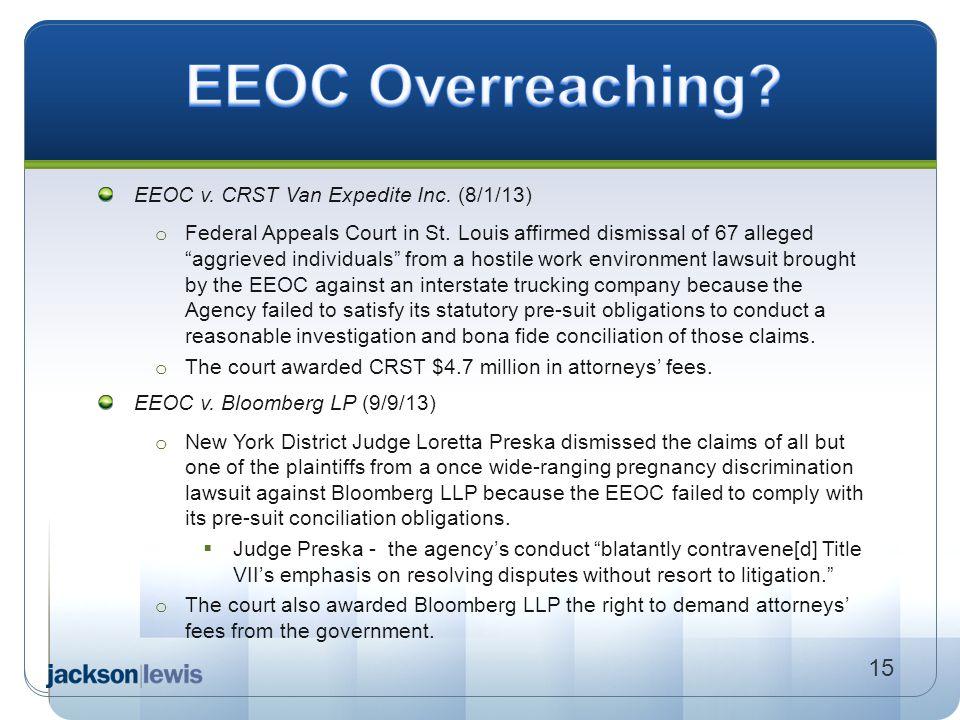 EEOC Overreaching 15 EEOC v. CRST Van Expedite Inc. (8/1/13)