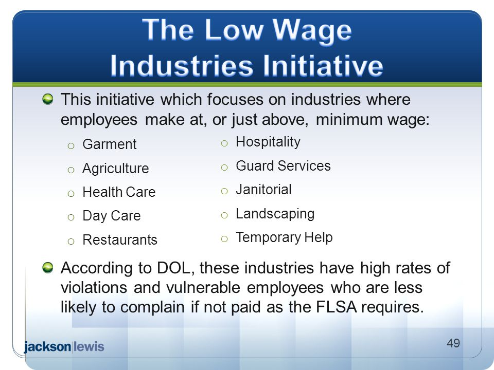 The Low Wage Industries Initiative