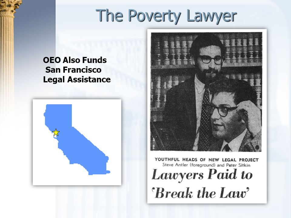 The Poverty Lawyer OEO Also Funds San Francisco Legal Assistance