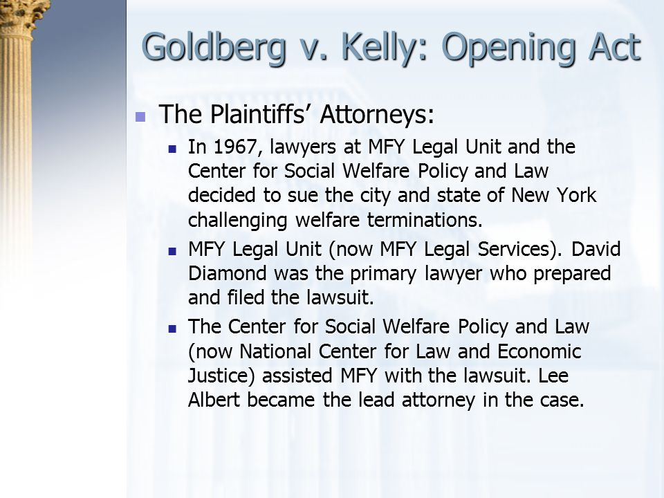 Goldberg v. Kelly: Opening Act