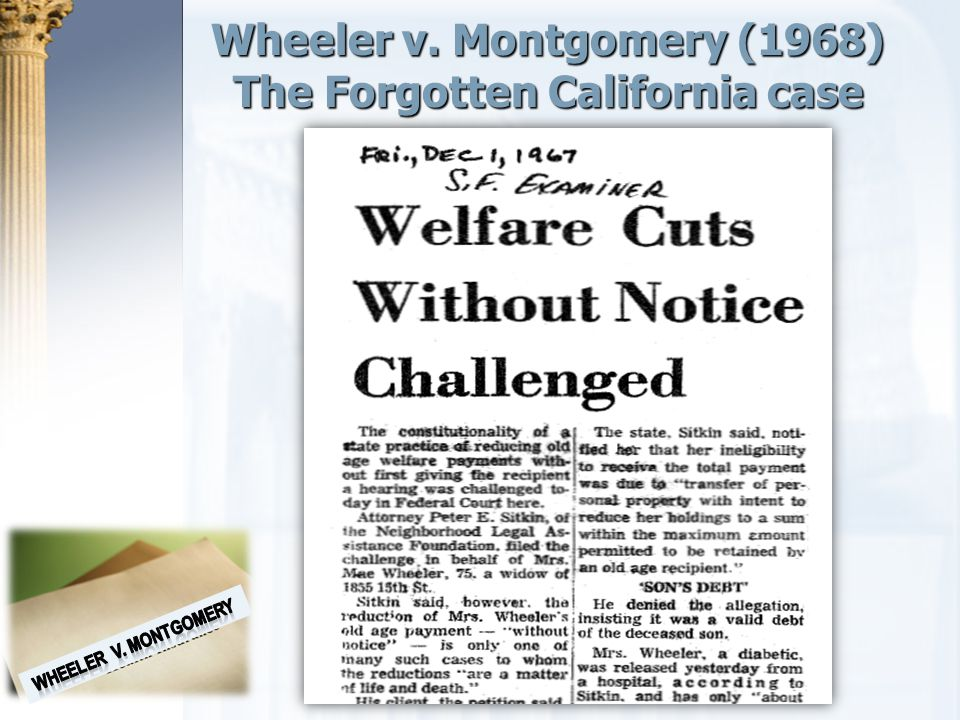 Wheeler v. Montgomery (1968) The Forgotten California case