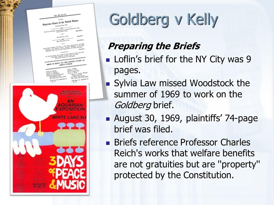 Goldberg v Kelly Preparing the Briefs