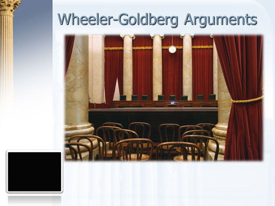 Wheeler-Goldberg Arguments