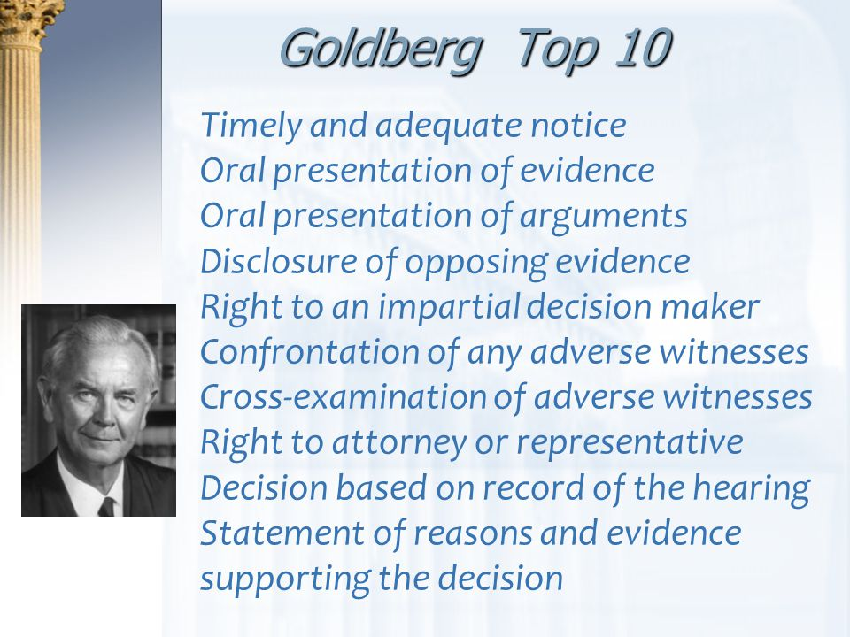 Goldberg Top 10 Timely and adequate notice