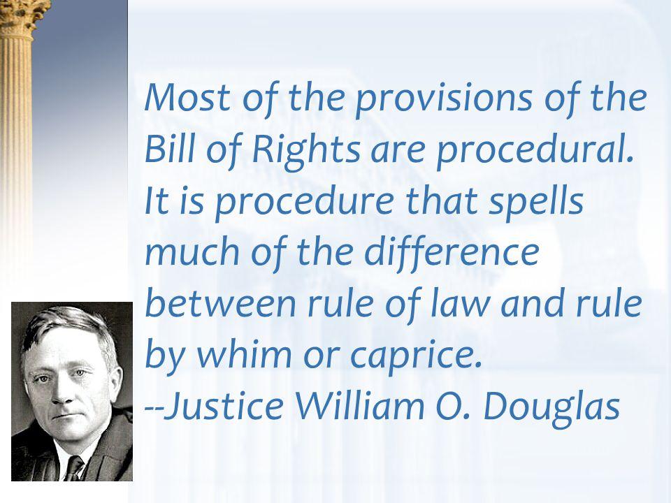 --Justice William O. Douglas